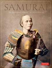 Samurai - An Illustrated History ebook by Mitsuo Kure