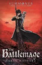 Summoner: The Battlemage ebook by Book 3