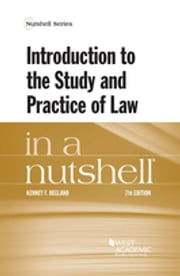 Introduction to the Study and Practice of Law in a Nutshell ebook by Kenney Hegland