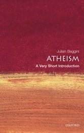 Atheism: A Very Short Introduction ebook by Julian Baggini