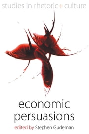 Economic Persuasions ebook by Stephen Gudeman