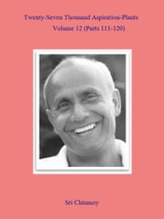 27,000 Aspiration-Plants - Volume 12 ebook by Sri Chinmoy