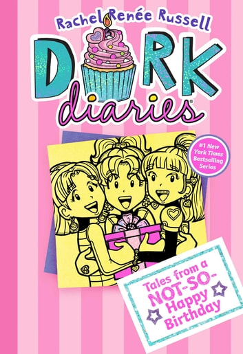 Dork Diaries 13 - Tales from a Not-So-Happy Birthday ebook by Rachel Renée Russell