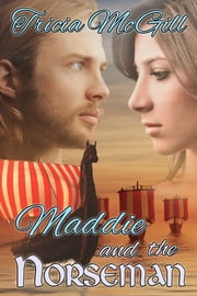 Maddie and the Norseman ebook by Tricia McGill