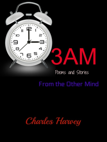 3AM: Poems and Stories From the Other Mind