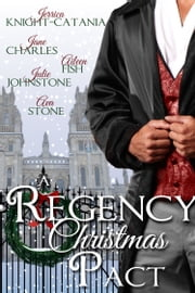 A Regency Christmas Pact ebook by Ava Stone, Jerrica Knight-Catania, Jane Charles,...