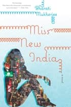 Miss New India ebook by Bharati Mukherjee