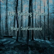 The Fading Place ebook by Mary SanGiovanni