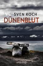 Dünenblut - Thriller ebook by Sven Koch