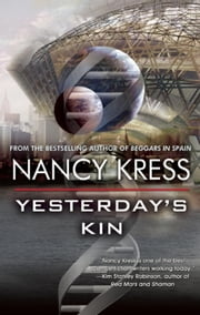 Yesterday's Kin ebook by Nancy Kress