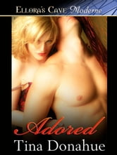 Adored ebook by Tina Donahue