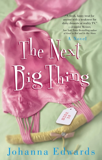 The Next Big Thing ebook by Johanna Edwards
