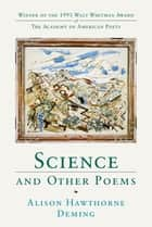 Science and Other Poems ebook by Alison Hawthorne Deming
