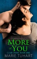 More of You ebook by Marie Tuhart