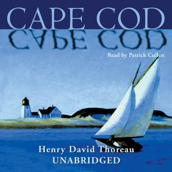Cape Cod audiobook by Henry David Thoreau
