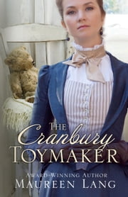 The Cranbury Toymaker ebook by Maureen Lang