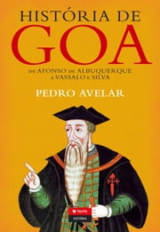 História de Goa ebook by JOAO PEDRO GEORGE