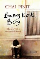 Bangkok Boy ebook by Chai Pinit