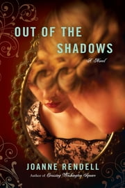 Out of the Shadows ebook by Joanne Rendell