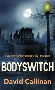 Bodyswitch ebook by David Callinan