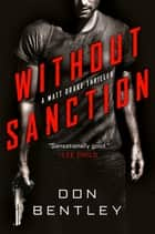 Without Sanction ebook by Don Bentley