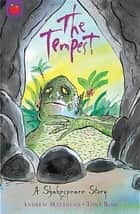 Shakespeare Stories: The Tempest ebook by Tony Ross,Andrew Matthews