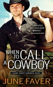 When to Call a Cowboy ebook by June Faver