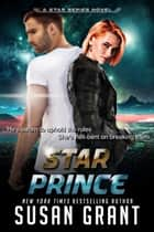 Star Prince ebook by Susan Grant