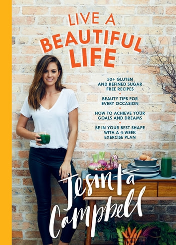 Live a Beautiful Life ebook by Jesinta Campbell