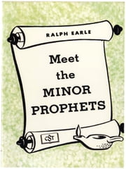 Meet the Minor Prophets ebook by Ralph Earle
