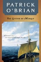 The Letter of Marque (Vol. Book 12) (Aubrey/Maturin Novels) ebook by Patrick O'Brian