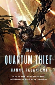 The Quantum Thief ebook by Hannu Rajaniemi