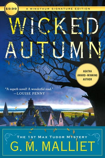 Wicked Autumn - A Max Tudor Novel ebook by G. M. Malliet