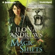 Magic Shifts audiobook by Ilona Andrews