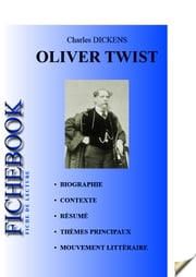 Fiche de lecture Oliver Twist de Charles Dickens ebook by Les Éditions de l'Ebook malin