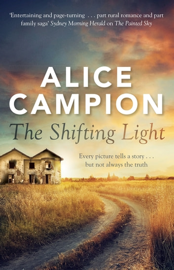 The Shifting Light ebook by Alice Campion