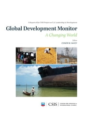 Global Development Monitor - A Changing World ebook by