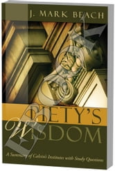 Piety's Wisdom ebook by J. Mark Beach