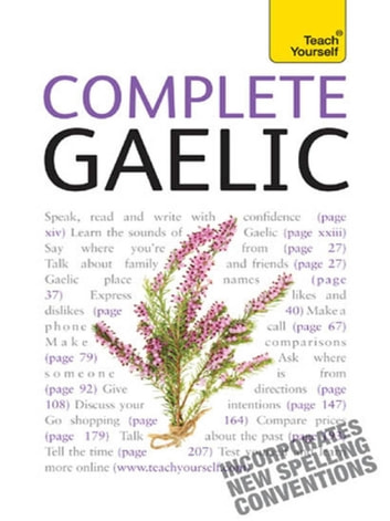Complete Gaelic Beginner to Intermediate Book and Audio Course - Learn to read, write, speak and understand a new language with Teach Yourself ebook by Boyd Robertson,Iain Taylor