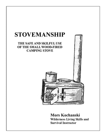 Stovemanship ebook by Mors Kochanski