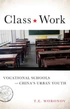 Class Work ebook by Terry Woronov