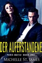 Der Auferstandene eBook by Michelle St. James
