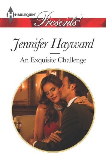An Exquisite Challenge ebook by Jennifer Hayward