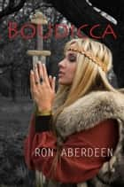 Boudicca ebook by