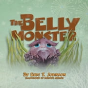 The Belly Monster ebook by Eric T. Johnson