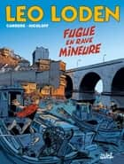 Léo Loden T26 - Fugue en rave mineure ebook by Loïc Nicoloff, Serge Carrère, Christophe Arleston,...