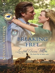 Breaking Free ebook by Loreth Anne White