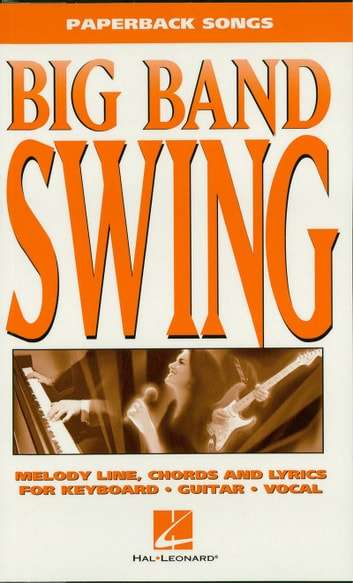 Big Band Swing (Songbook) 電子書 by Hal Leonard Corp.