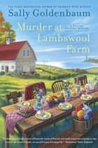 Murder at Lambswool Farm ebook by Sally Goldenbaum