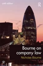 Bourne on Company Law ebook by Nicholas Bourne